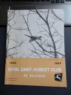 8) RIVISTA ROYAL SAINT HUBERT CLUB DE BELGIQUE CACCIA 1967 N°10 - Fischen + Jagen