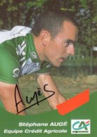 7269 CP Cyclisme  Stéphane Augé Dédicacée - Cyclisme