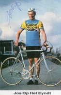 7271 CP Cyclisme  Jos Op Het Eyndt  Dédicacée - Cyclisme