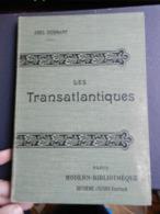 8) ABEL HERMANT LES TRANSATLANTIQUES ILLUSTRATIONS HERMANN PAUL EDITEUR ARTHEME FAYARD - Bücher, Zeitschriften, Comics