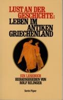 ZXB Rolf Rillinger, Leben Im Antiken Griechenland. Ein Lesebuch, 1990 - 1. Frühgeschichte & Altertum