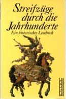 ZXB Rainer Beck, Streifzüge Durch Die Jahrhunderte. Ein Historisches Lesebuch, 1995 - Ohne Zuordnung
