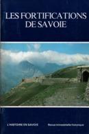 LES FORTIFICATIONS DE SAVOIE  VAUBAN OUVRAGE MILITAIRE FORT CASEMATE BATTERIE OBSERVATOIRE - Libri
