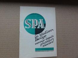 Spa   *  (Brochure - Folder)  Spa, La Station Belge Connue Depuis Plusieurs Siècles! - Dépliants Touristiques