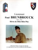 LIEUTENANT PAUL BRUNBROUCK HEROS DIEN BIEN PHU ARTILLEUR 4 RAC 1926 1954 - Libri