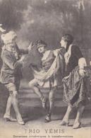 "SPECTACLE. CIRQUE. CPA. "" TRIO YEMIS "". DANSEUSES ACROBATIQUES A TRANSFORMATIONS - Cirque"