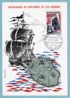 Carte Maximum 1965 - Tricentenaire Du Peuplement De L' Île Bourbon -YT 1461 - Saint-Paul (Réunion) - 1970-79