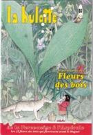 La Hulotte Des Ardennes, N° 65 ; Le Petit Guide Des Fleurs Des Bois - Nature