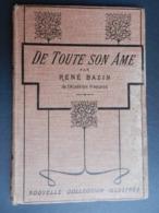 8) RENE' BAZIN DE TOUTE SON AME ILLUSTRATIONS SUZANNE MINIER EDITEUR CALMANN LEVY - Bücher, Zeitschriften, Comics