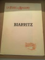 SUPPLEMENT DU JOURNAL DU TOUR DE FRANCE VILLE DE BIARRITZ AVEC LITHOGRAPHIE - Collections