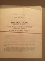 ALLOCUTION GENERAL DE GAULLE 26 MARS 1962 - Collections