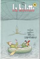 La Hulotte Des Ardennes, N° 73 ; Le Petit Guide Des Araignées à Toiles Géométriques 1ère Partie - Nature
