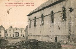 13555792 Saint-Pierremont_Ardennes Guerre 1914-15 Bombarde Rue De L'Eglise Saint - Frankrijk