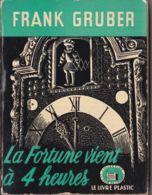 Frank Gruber - La Fortune Vient à 4 H - Autres
