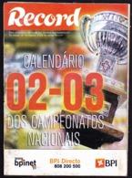 Portugal - Football, National Championship Calendars / Calendários Dos Campeonatos Nacionais De Futebol - 2002/03 - Books