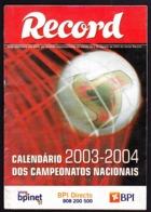 Portugal - Football, National Championship Calendars / Calendários Dos Campeonatos Nacionais De Futebol - 2003/04 - Books