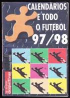 Portugal - Football, National Championship Calendars / Calendários Dos Campeonatos Nacionais De Futebol - 1997/98 - Books