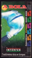 Portugal - Football, National Championship Calendars / Calendários Dos Campeonatos Nacionais De Futebol - 2005/06 - Books