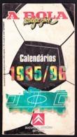 Portugal - Football, National Championship Calendars / Calendários Dos Campeonatos Nacionais De Futebol - 1995/96 - Books