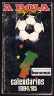 Portugal - Football, National Championship Calendars / Calendários Dos Campeonatos Nacionais De Futebol - 1994/95 - Books