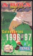Portugal - Football, National Championship Calendars / Calendários Dos Campeonatos Nacionais De Futebol - 1996/97 - Books
