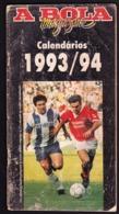 Portugal - Football, National Championship Calendars / Calendários Dos Campeonatos Nacionais De Futebol - 1993/94 - Books