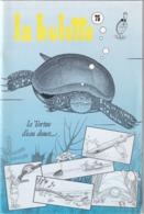 La Hulotte Des Ardennes, N° 75 ; La Tortue D'Eau Douce - Natualeza