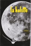 La Hulotte Des Ardennes, N° 78 ; L'Arbalétrier - Nature