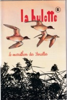 La Hulotte Des Ardennes, N° 81 Le Marathon Des Sarcelles - Nature
