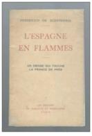 L'Espagne En Flammes Un Drame Qui Touche La France De Près Par F. De Echeverria De 1936 - Livres, BD, Revues