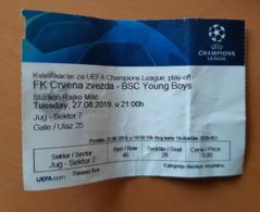 Football Ticket UEFA Champions LeagueFK Crvena Zvezda : BCS Young Boys 27.8.2019 Play Off - Match Tickets