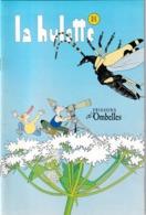 La Hulotte Des Ardennes, N° 84 ; Les Petits Visiteurs Des Ombelles - Natur