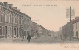 Charleroi. Grand'Rue Toute De Gilly.  Scan - Charleroi