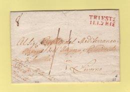 Trieste Illyrie - Destination Livourne - Marque D Arrivee 8 Octobre - Sans Correspondance - ...-1850 Préphilatélie