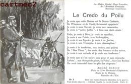 PATRIOTIQUE HENRI LAVEDAN CREDO POILU ANDRE SORIAC 52e TERRITORIAL INFANTERIE CIGALIA PATRIOTISME - Heimat