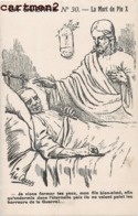 PATRIOTIQUE LA GUERRE LA MORT DE PIE X ILLUSTRATEUR JESUS-CHRIST PATRIOTISME GUERRE PROPAGANDE RELIGION - Guerra 1914-18