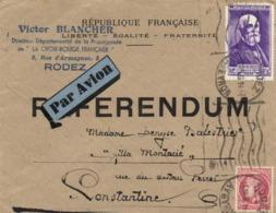 Republique Francaise REFERENDUM  Vers Constantine De Victor Blancher Croix Rouge RODEZ  + Timbres 2+ +3F Becquerel + 1F - Marcophilie (Lettres)
