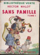 Hector Malot - Sans Famille Tomes 1 Et 2 - Hachette