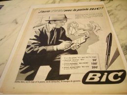 ANCIENNE PUBLICITE J AI TOUT ECRIT AVEC STYLO  BIC 1955 - Other Collections