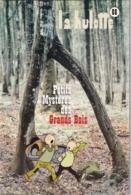 La Hulotte Des Ardennes, N° 88 ; Petits Mystères Des Grands Bois - Natur