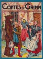 LIVRE ANCIEN 1936 - CONTES DES FRERES GRIMM - RAYMOND DUPREZ - ILLUSTRATEUR ROBERT RIGOT - Livres, BD, Revues