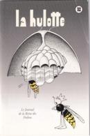 La Hulotte Des Ardennes, N° 92 ; Le Journal De La Reine Des Frelons - Natur