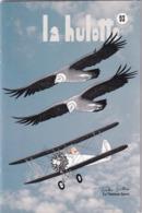 La Hulotte Des Ardennes, N° 93 ; Tonton Griffon, Le Vautour Fauve - Natur