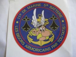RARE AUTOCOLLANT DES TROUPES DE MARINE LE 11° RIMa LA 5° BATTERIE (ASTERIX) ETAT EXCELLENT - Esercito