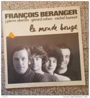 François Béranger -Le Monde Bouge - Vinyl-Schallplatten
