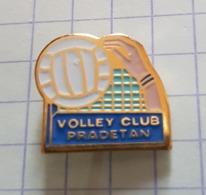☺♦♦ Pin's Pins / THEME VOLLEYBALL -  ֎  VOLLEY CLUB - PRADETAN (LE PRADET VAR) PACA - Voleibol
