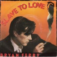 """BRIAN FERRY """"SLAVE TO LOVE - VALENTINE"""" DISQUE VINYL 45 TOURS - Vinyl-Schallplatten"""
