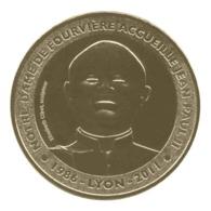 Monnaie De Paris , 2012 , Lyon , Notre Dame De Fourvière Accueille Jean-Paul II - Monnaie De Paris
