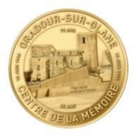 Monnaie De Paris , 2019 , Oradour Sur Glane , Centre De La Mémoire , Double Anniversaire - Monnaie De Paris