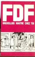 FDF   Bruxellois Maitre Chez Toi  1981 - Belgique